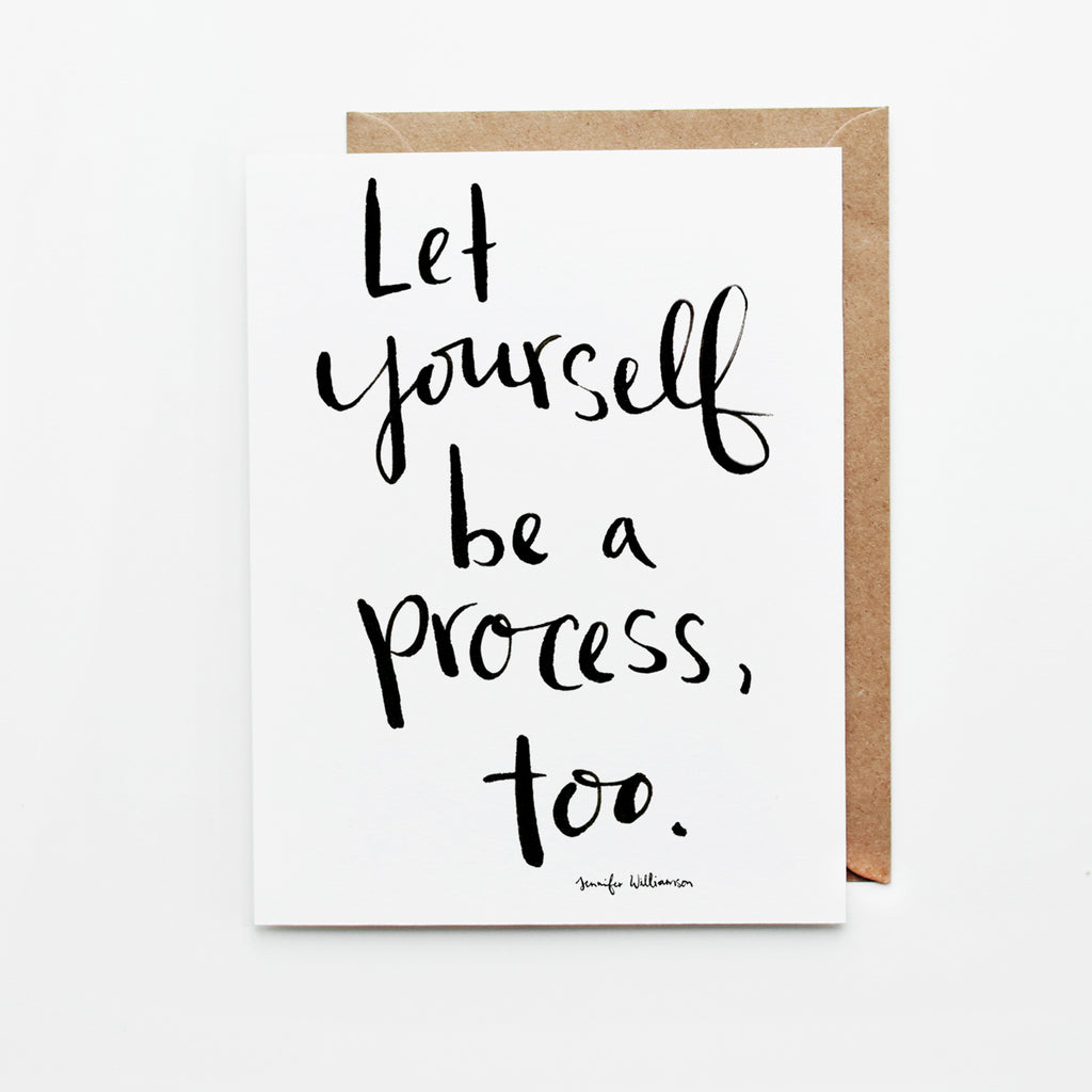 Let Yourself Be A Process Hand Lettered Encouragement Card