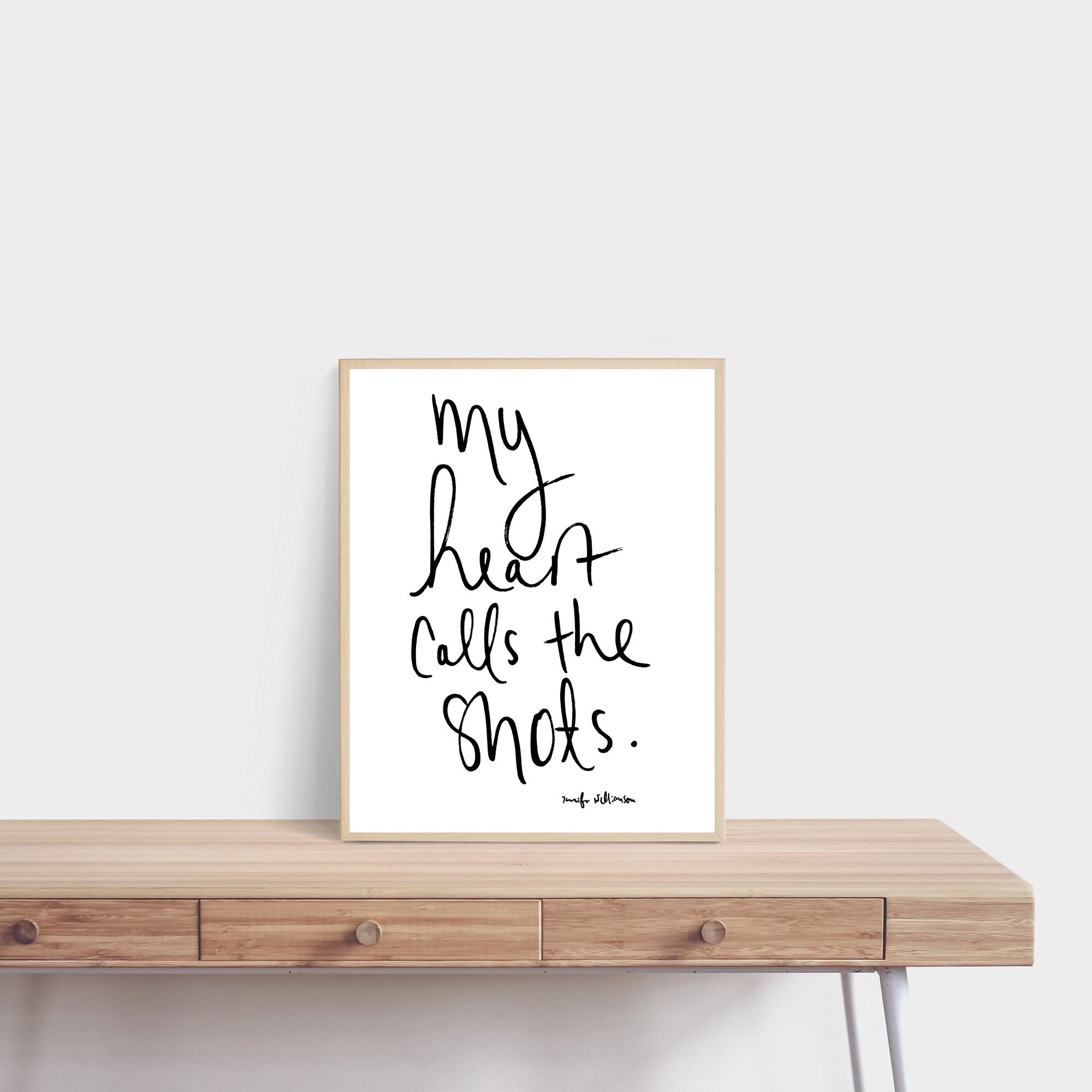 My Heart Calls The Shots Hand Lettered Affirmation Art Print