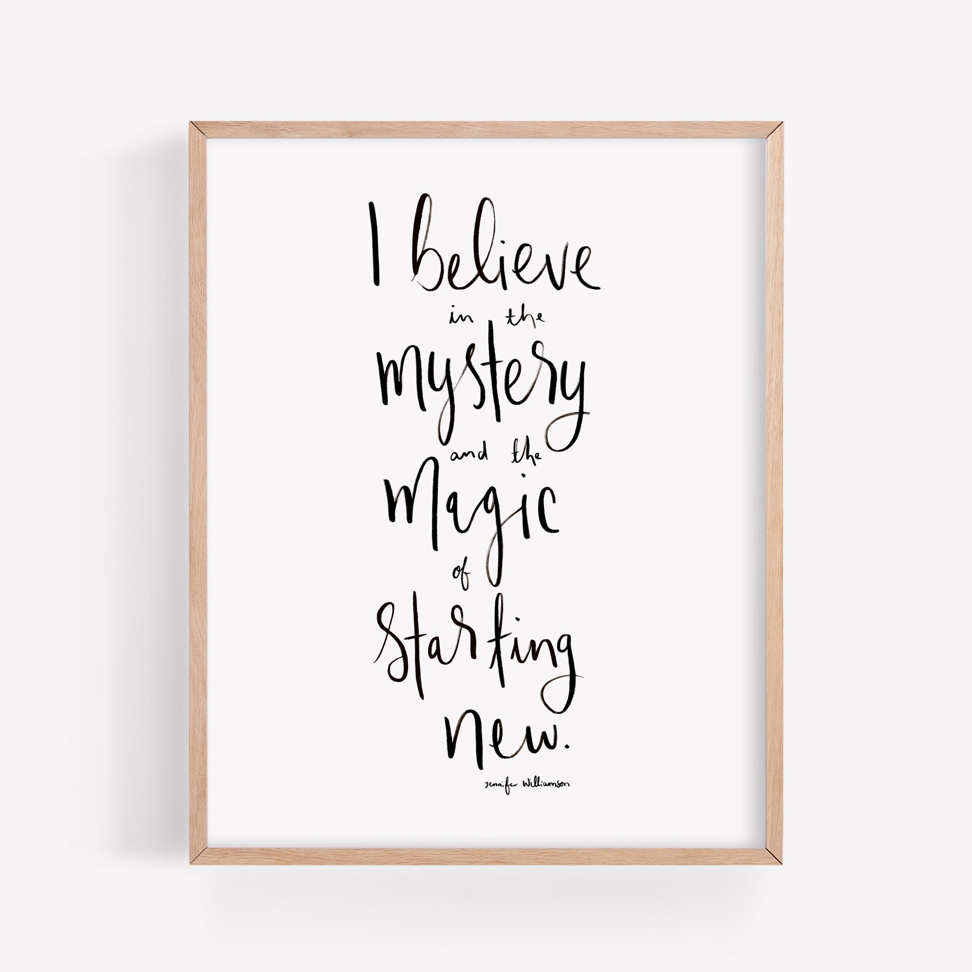 The Magic Of Starting New Hand Lettered Affirmation Art Print