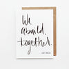 We Rebuild, Together Hand Lettered Encouragement Card