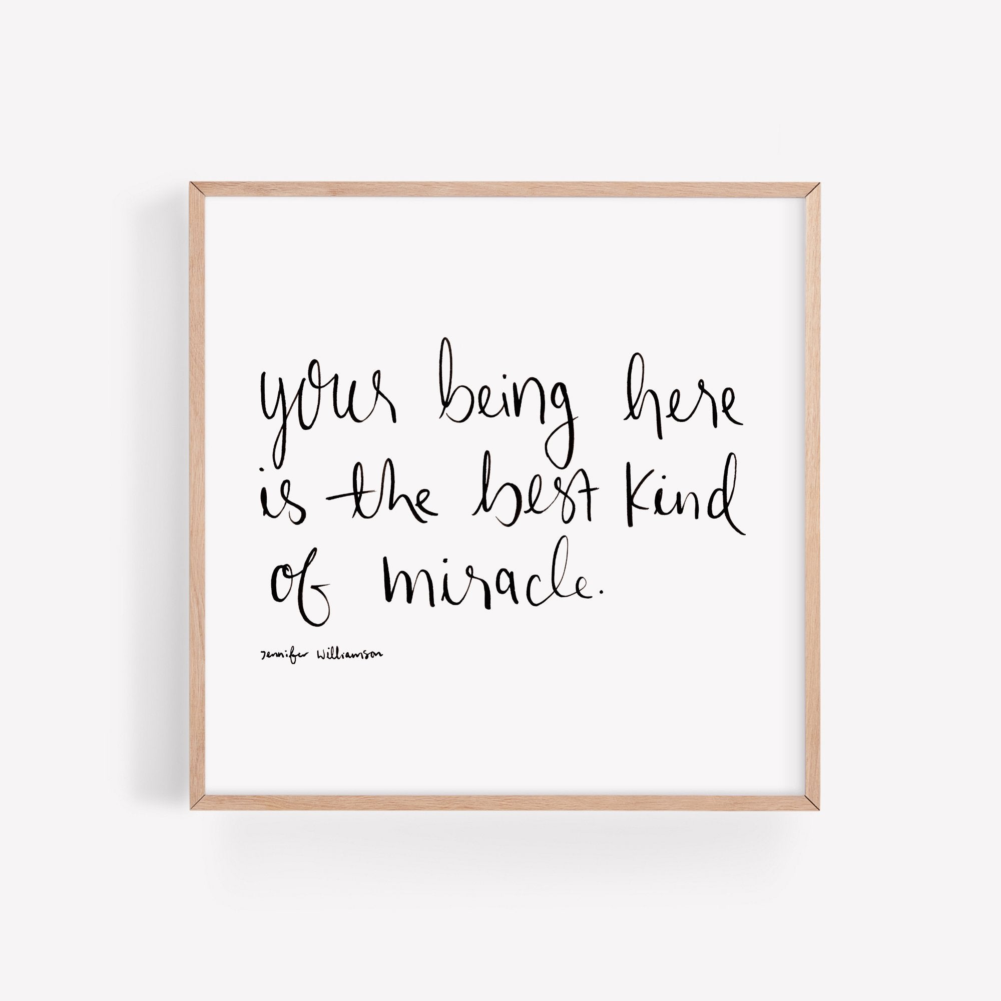 You Are A Miracle Hand Lettered Poetry Art Print