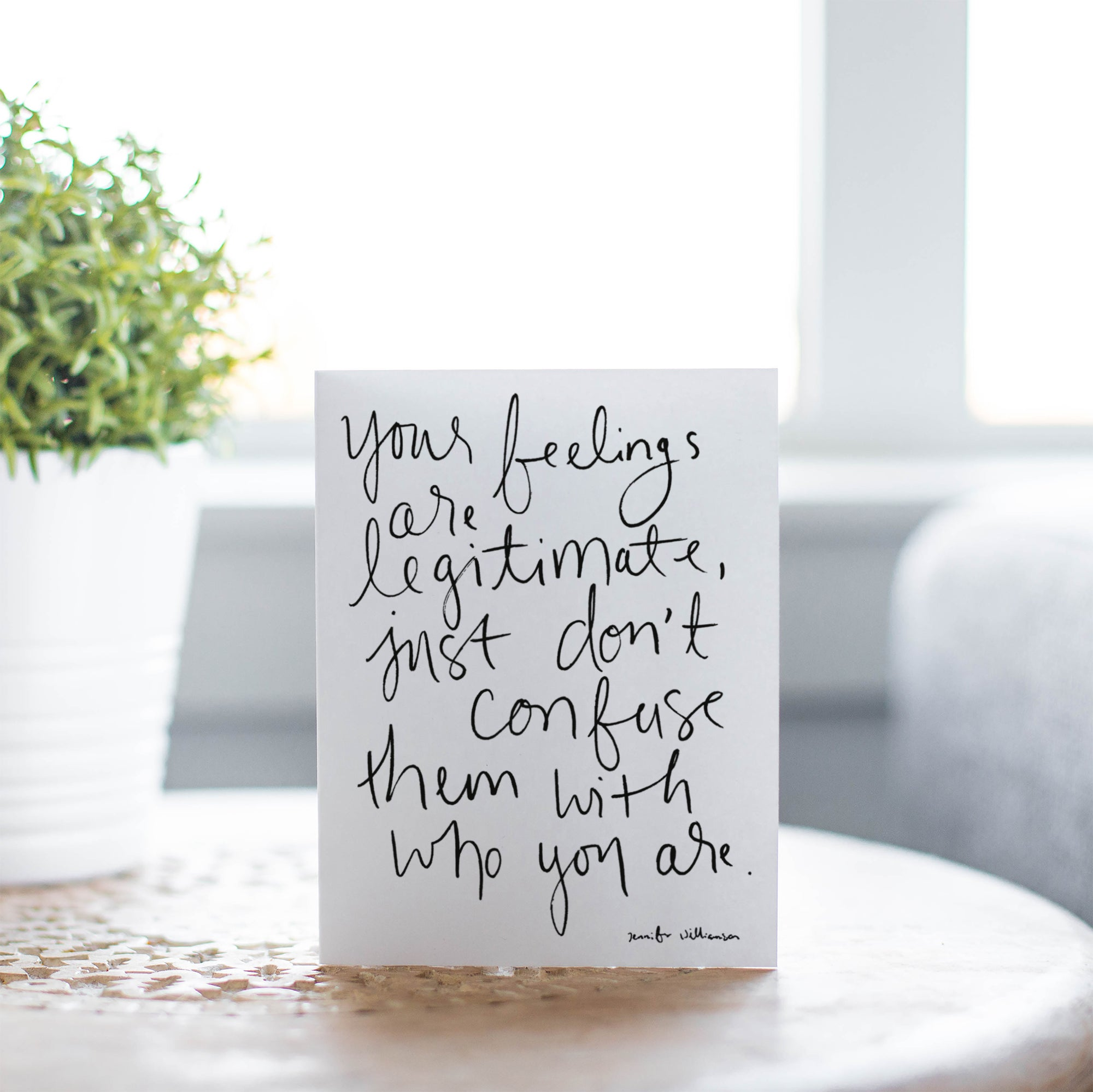 Your Feelings Are Not You Hand Lettered Encouragement Card