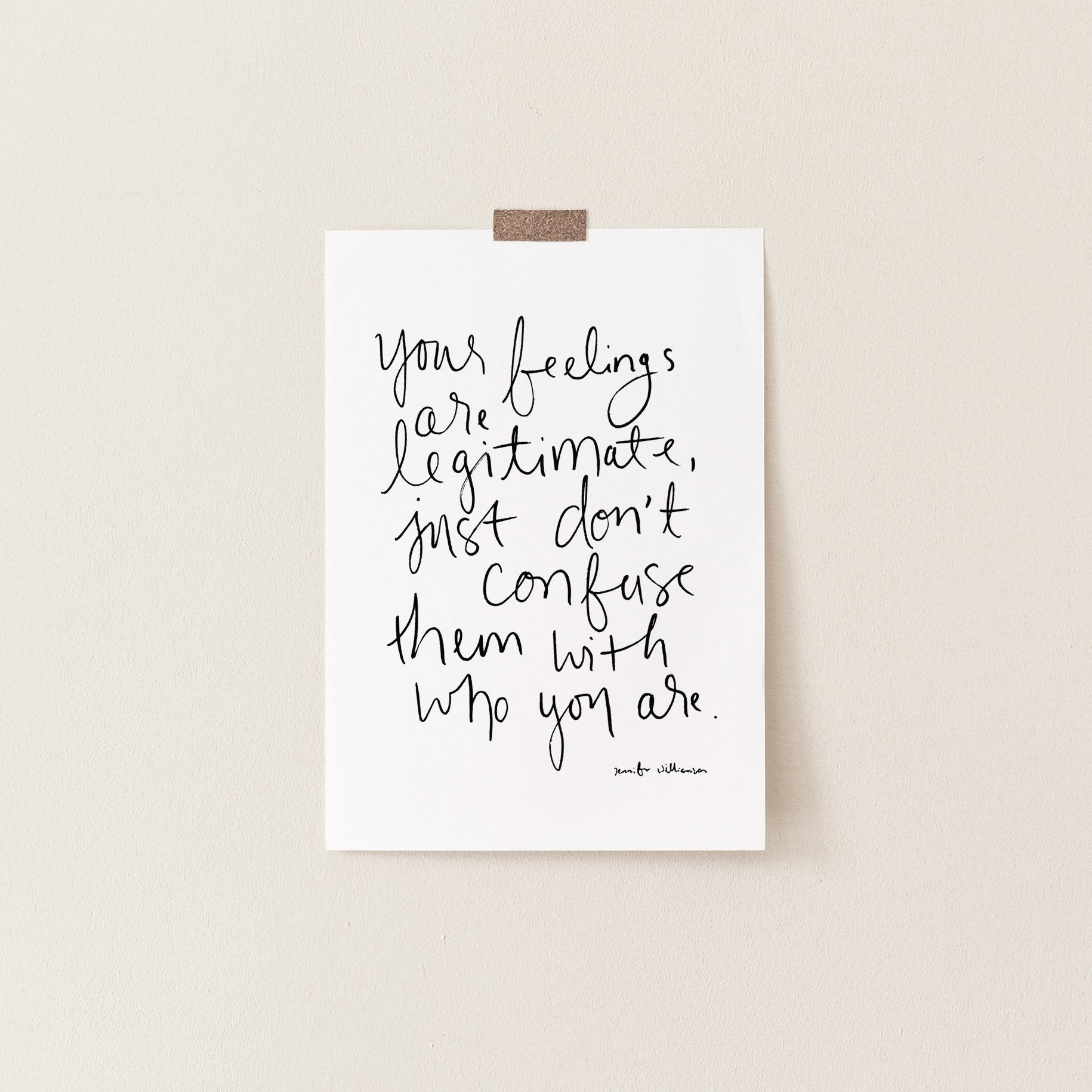 Your Feelings Are Not You Hand Lettered Word Art Print