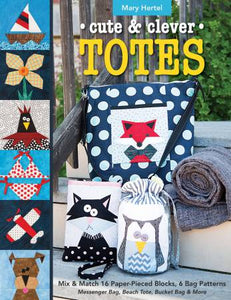 Totes, Cute and Clever Book by Mary Hertzel
