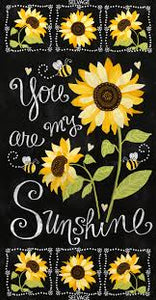 Hello Sunshine Sunflower Chalkboard Fabric Top Selling Panel Pre-Order Now!