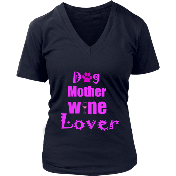e221e56a0082 Limited Edition- Dog Mother Wine Lover – Loyal Paw