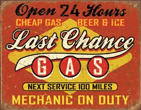 Metal Sign - Last Chance Gas