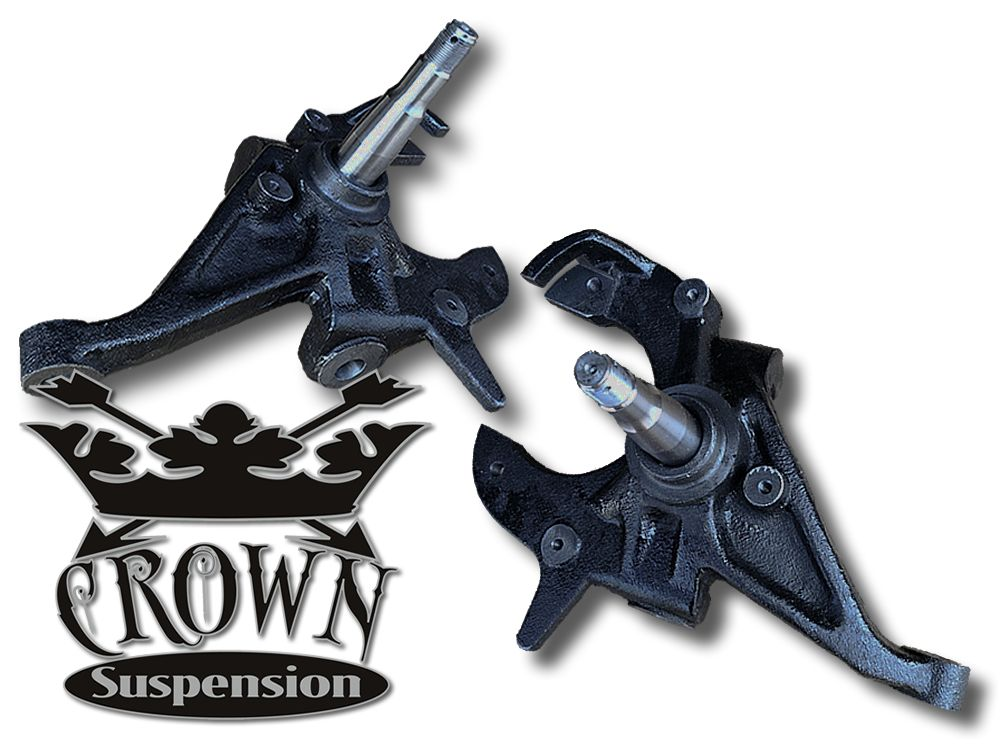 "Crown Suspension 2"" Drop Spindles - 82-04 S-10"