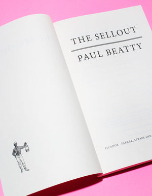 The Sellout, A Novel