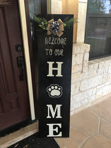 (Welcome to our Home) wood signs