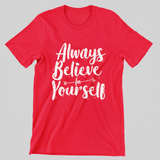 Mens Believe in Youreself tee