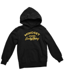 Mindset Over Everything Hoodie (LTD)