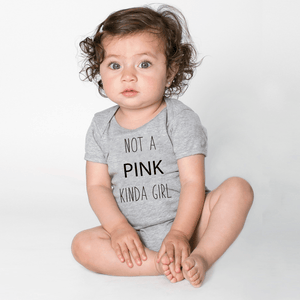 Not A Pink Kinda Girl Bodysuit or Youth T-shirt
