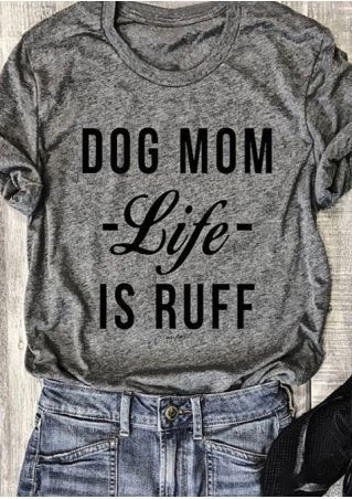 Dog Mom Life Is Ruff Unisex T-shirt