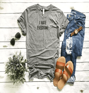 "I Hate Everyone ""Funny"" Unisex T-shirt"