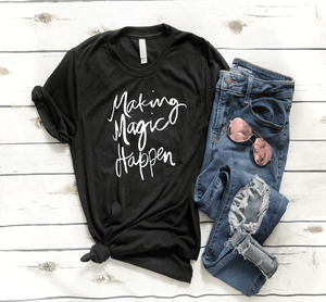 Making Magic Happen Disney T-shirt