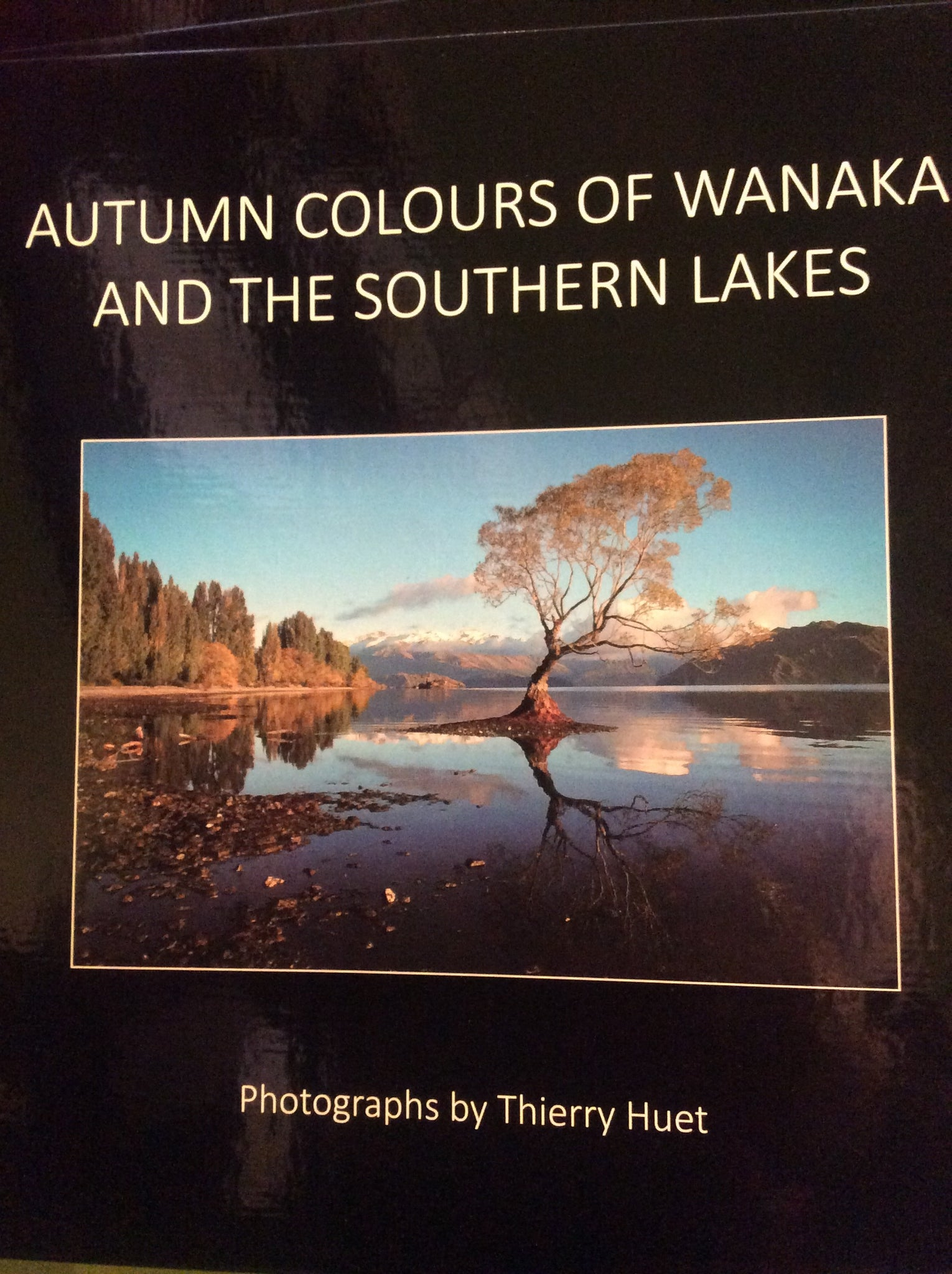Autumn Colour of Wanaka - Thierry Huet