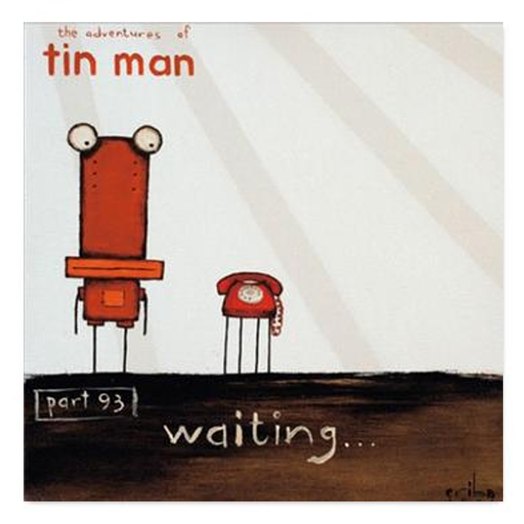 Tin Man Waiting