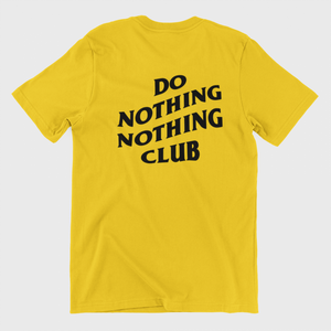 Do Nothing Club Unisex Sarı Tişört