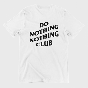 Do Nothing Club Unisex Beyaz Tişört