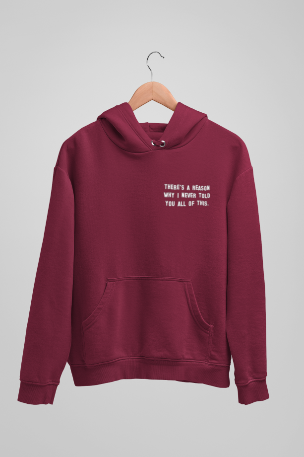Don't Ask Why Bordo Unisex Sweatshirt