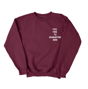 Quarantine Bordo Unisex Sweatshirt