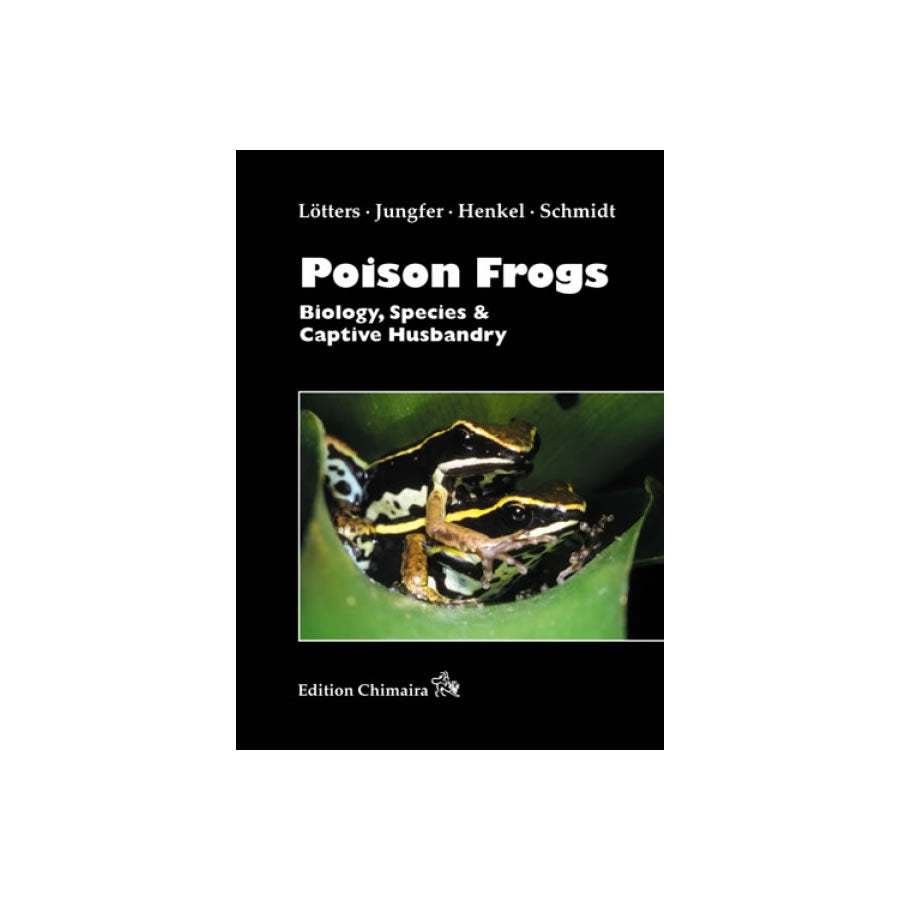 Chimaira Poison Frogs: Biology, Species - Creepy Critters