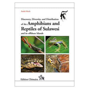 Chimaira Amphibs.& Reptiles of Sulawesi - Creepy Critters