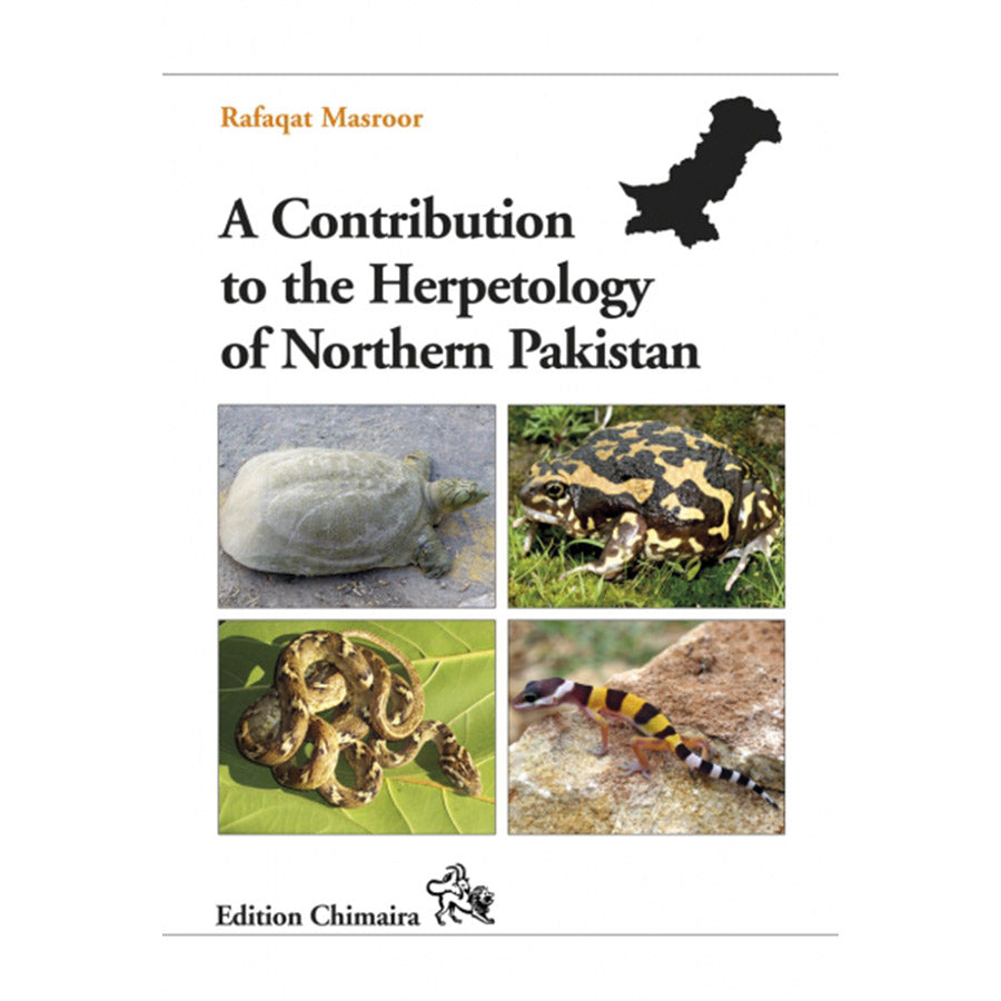 Chimaira Herpetology of North.Pakistan - Creepy Critters