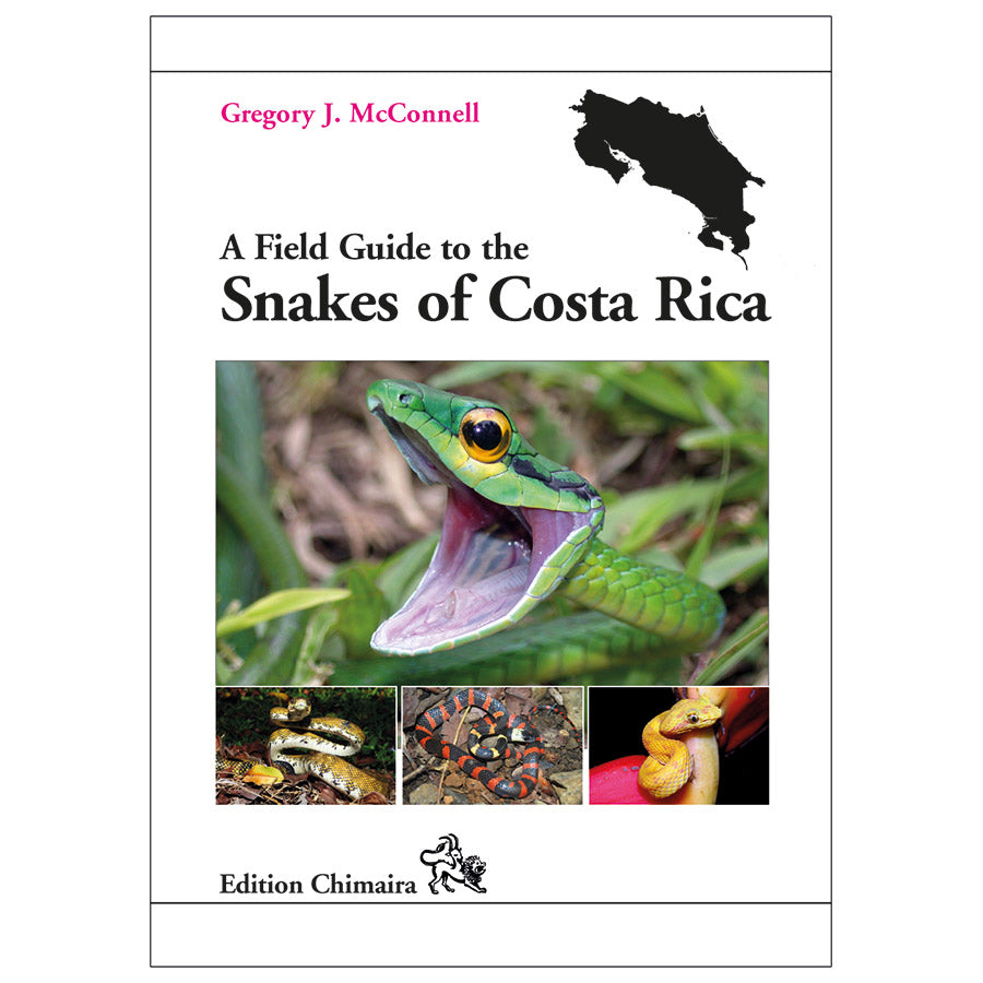 Chimaira: Field Gde.Snakes of Costa Rica - Creepy Critters