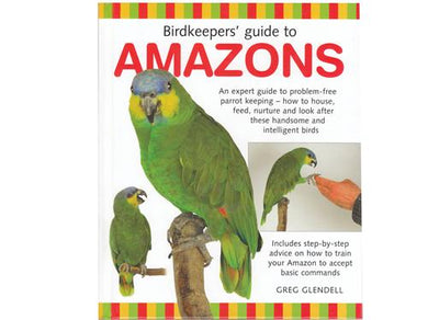 Birdkeepers' guide to Amazon Parrot