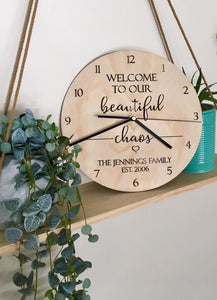 """WELCOME TO OUR BEAUTIFUL CHAOS"" PERSONALISED CLOCK"