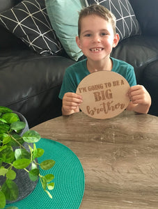 """I'M GOING TO BE A BIG BROTHER"" PLAQUE"