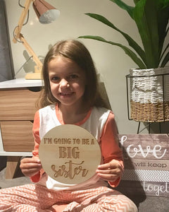 "I'M GOING TO BE A BIG SISTER"" PLAQUE"