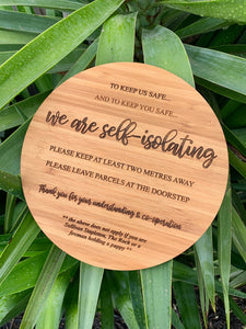"""WE ARE SELF-ISOLATING"" PLAQUE"
