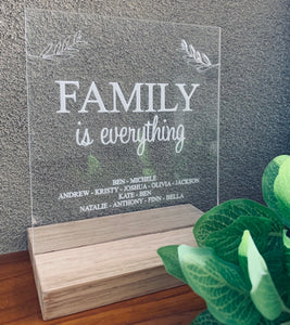 """FAMILY IS EVERYTHING"" CLEAR ACRYLIC & TASMANIAN OAK PIECE"