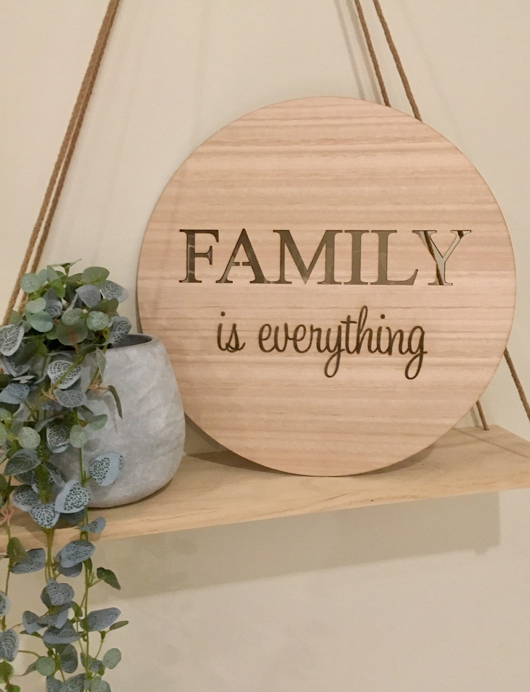 """FAMILY IS EVERYTHING"" PLAQUE"