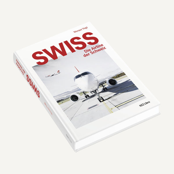 SWISS Book: Die Airline der Schweiz (German)