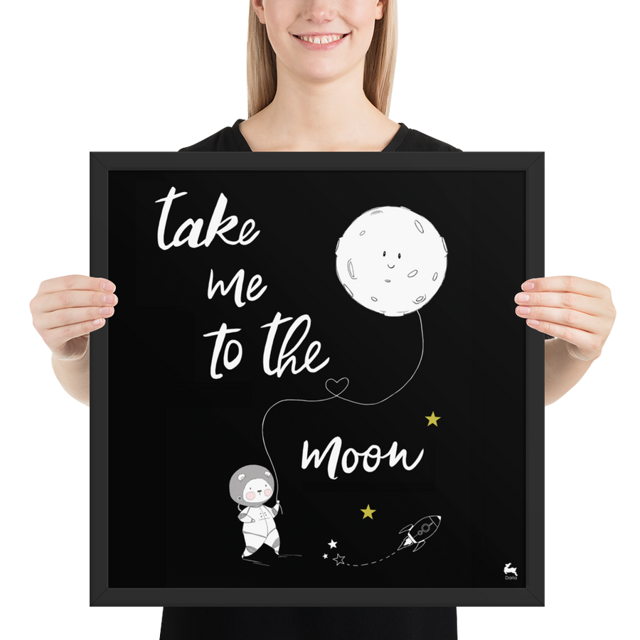 Take me to the Moon - Framed Poster