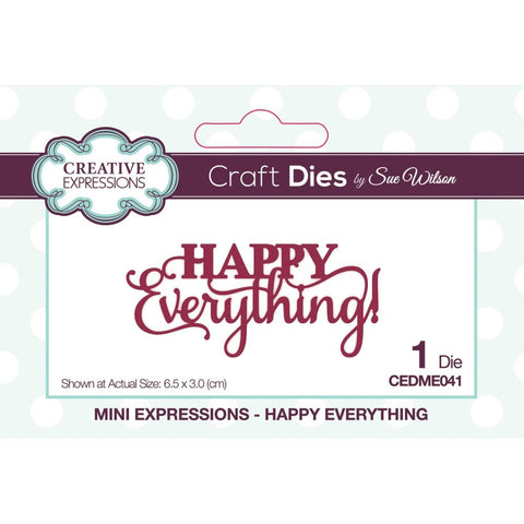 Sue Wilson Mini Expressions Happy Everything Craft Dies