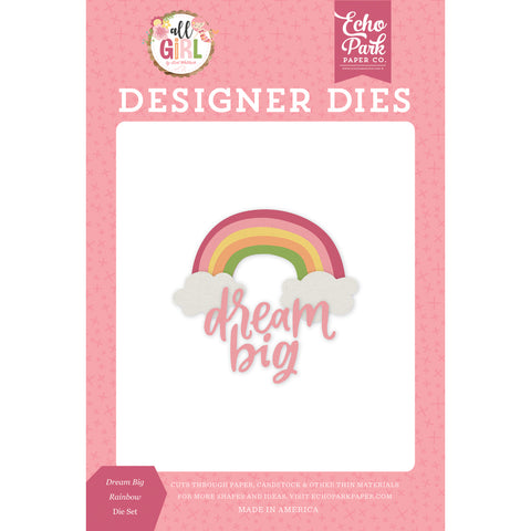 All Girl Dies: Dream Big Rainbow