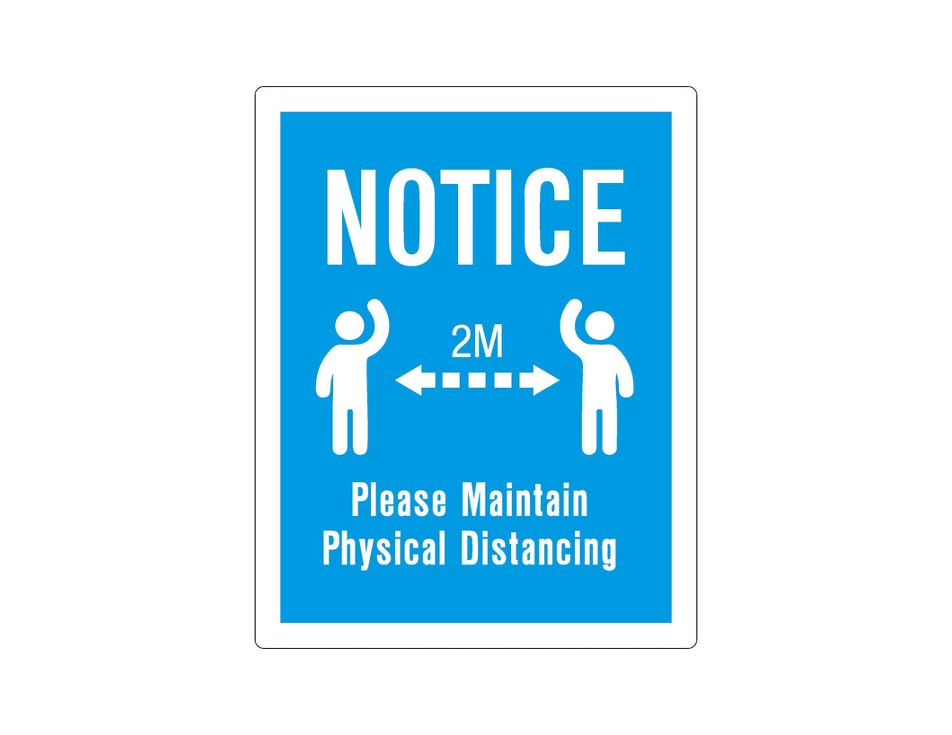 NOTICE - PHYSICAL DISTANCING