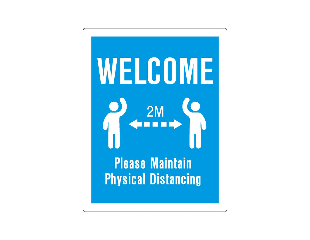 WELCOME - PHYSICAL DISTANCING