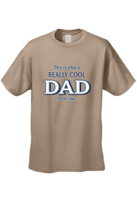 Men's/Unisex Father's Day Really Cool Dad  Short Sleeve T-Shirt