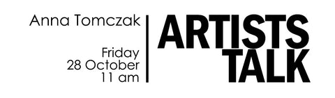Anna Tomczak Artists Talk
