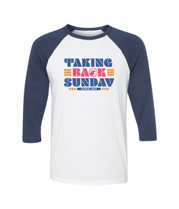 Taking Back Sunday Since 99 Raglan
