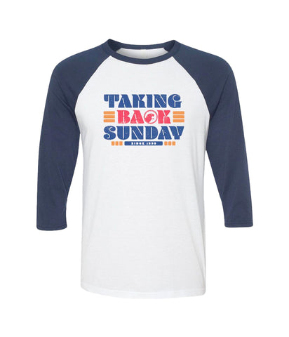 Taking Back Sunday Since 99 Raglan **Preorder - Ships 12/09