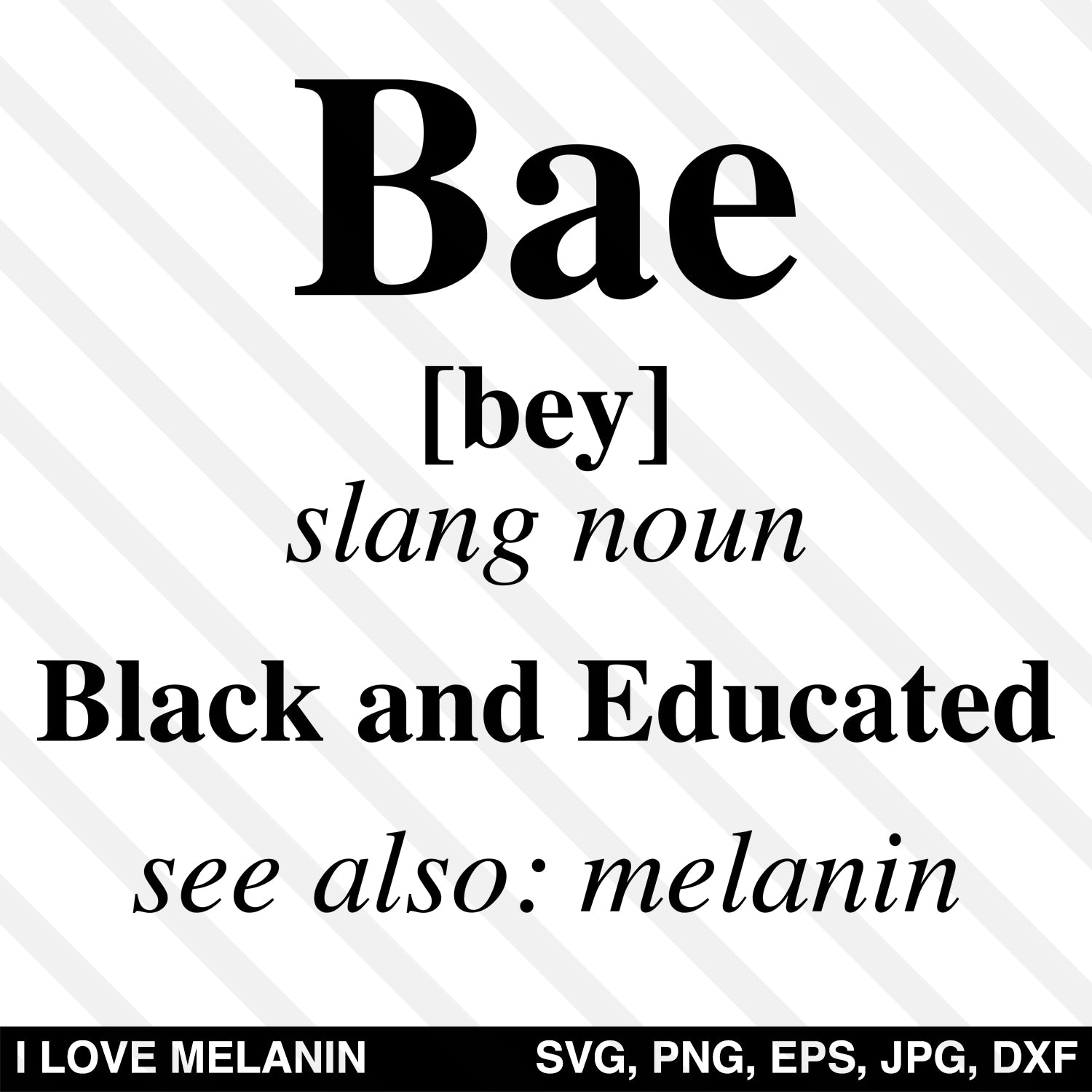 BAE Black And Educated Definition SVG