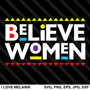 Believe Women SVG