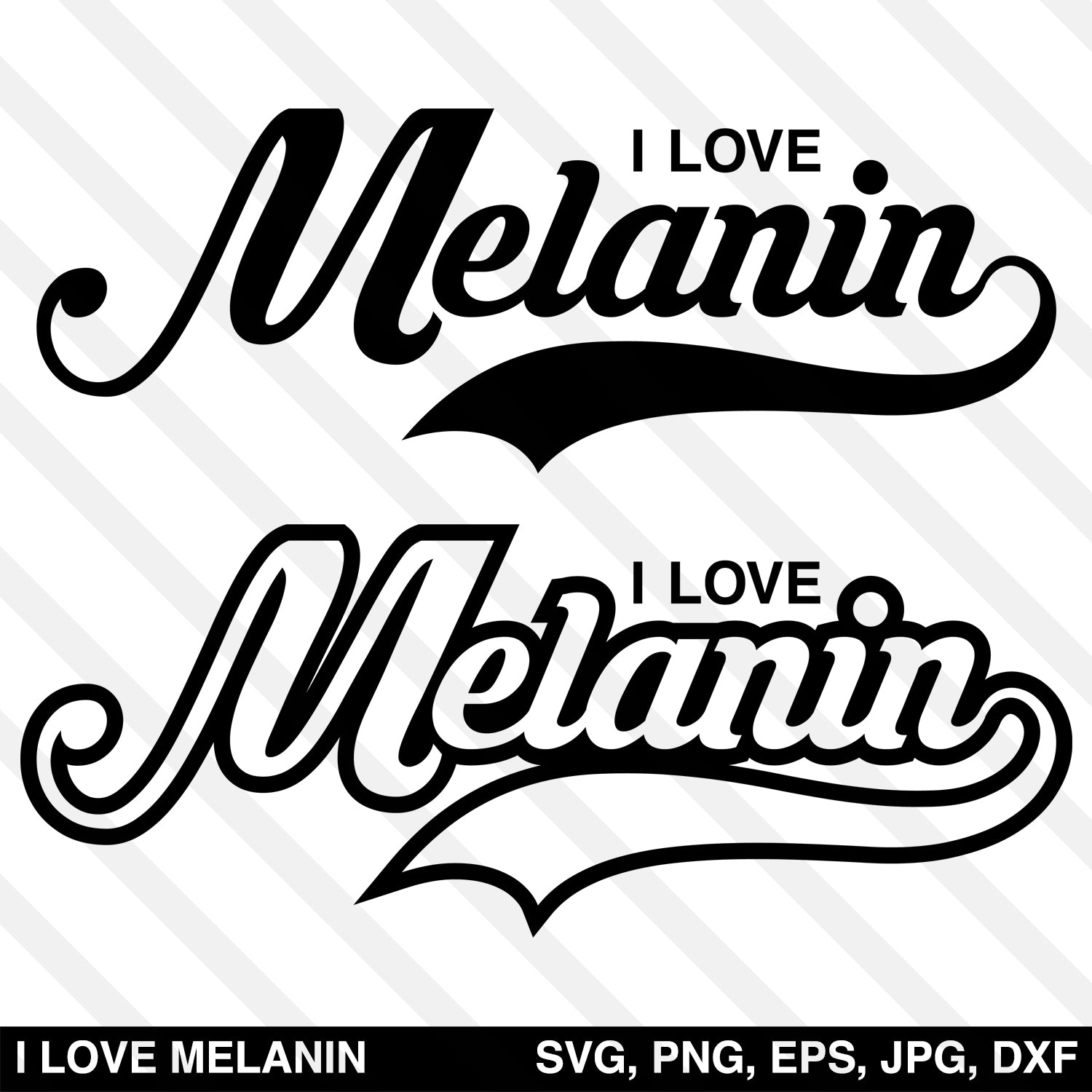 I Love Melanin SVG